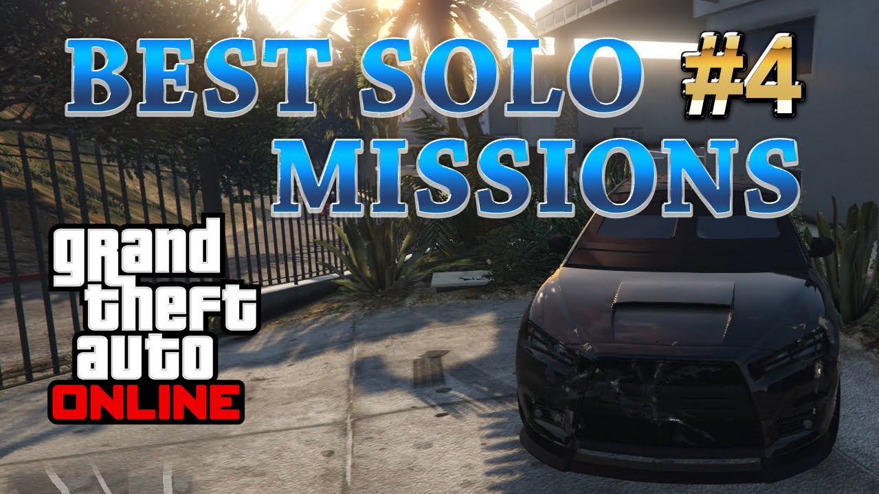 Top GTA 5 Online Solo Missions