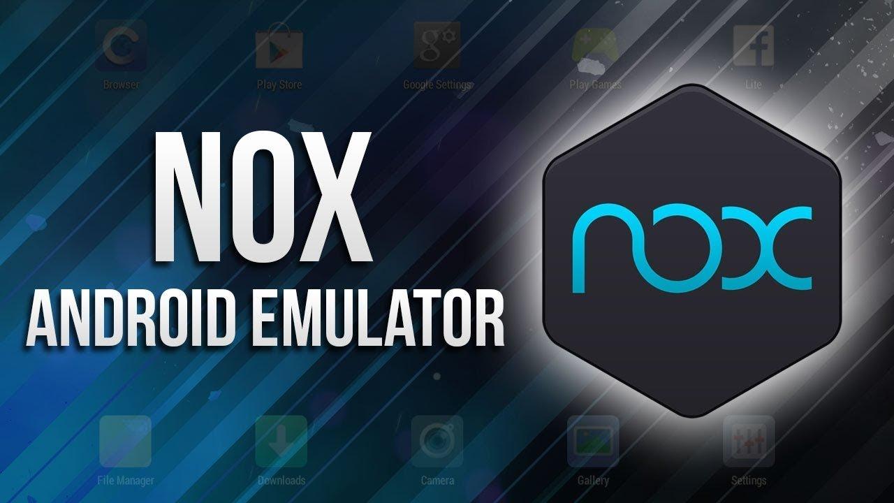 Nox App Android Emulator