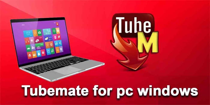TubeMate Download for Windows