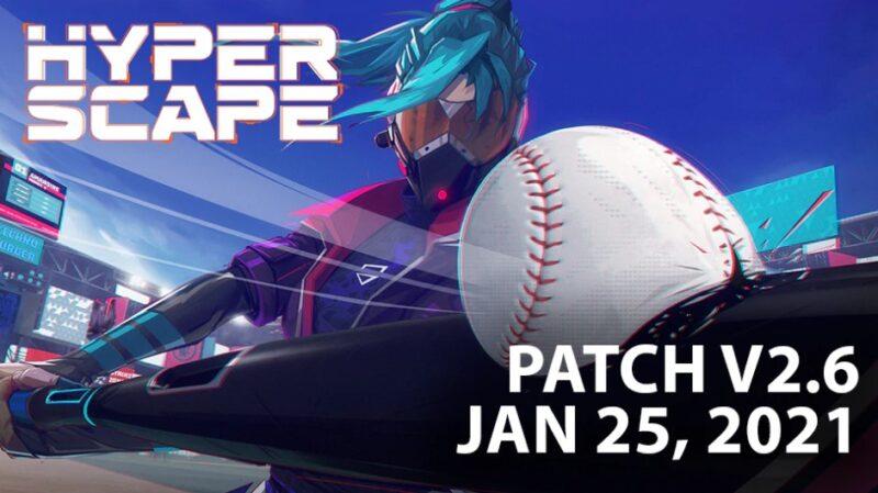 hyper scape patch 2.6