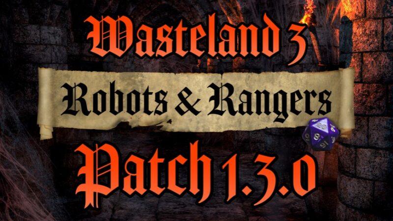 wasteland 3 patch 1.3.0