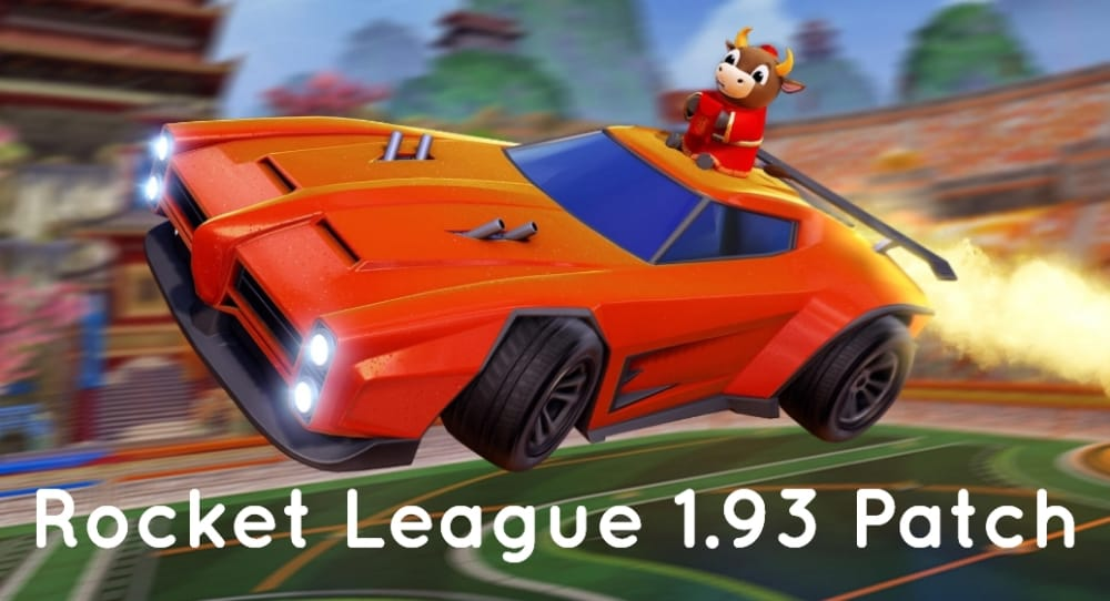 Rocket League 1.93 Update Patch Notes