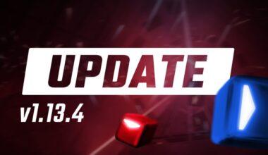 beat saber update 1.13.4
