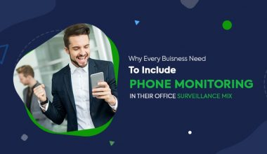 Why Every Business Needs To Include Phone Monitoring In Their Office Surveillance Mix